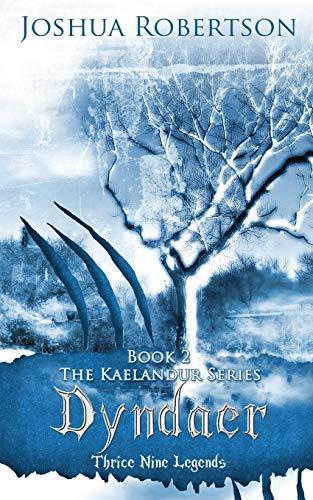 9780986374579: Dyndaer (The Kaelandur Series) (Volume 2)