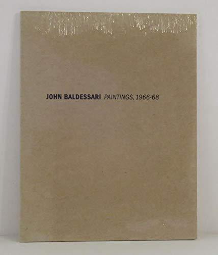 John Baldessari: Paintings, 1966-68: Artist) John Baldessari,