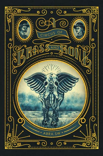 A Circus of Brass and Bone: SW, Abra