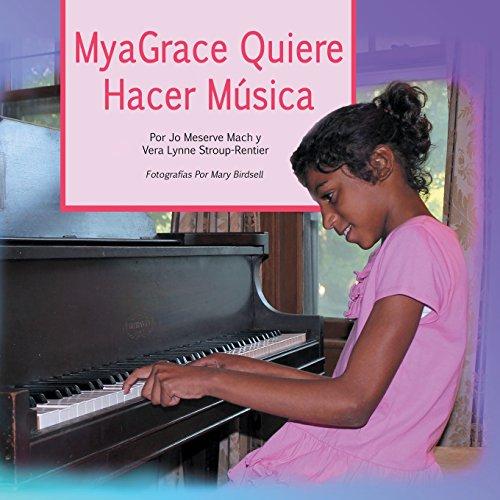 9780986379277: MyaGrace Quiere Hacer Música