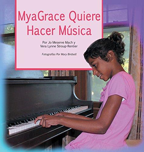9780986379284: MyaGrace Quiere Hacer Música (Spanish Edition)