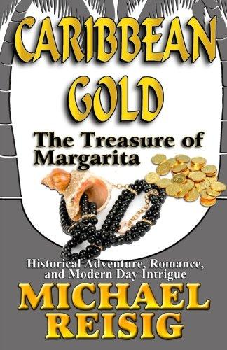 9780986380129: Caribbean Gold - The Treasure of Margarita (Volume 3)