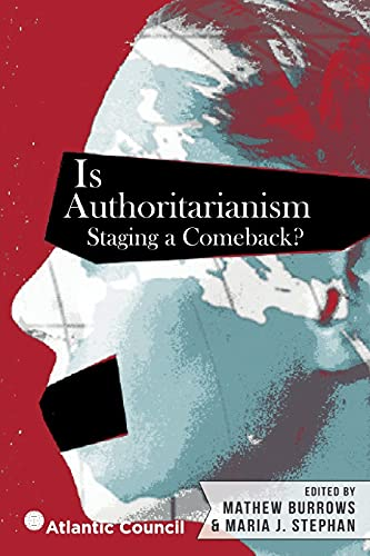 9780986382208: Is Authoritarianism Staging a Comeback?