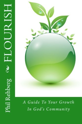 9780986382307: Flourish: A Guide To Your Growth In God's Community (Living The Gospel Daily) (Volume 2)