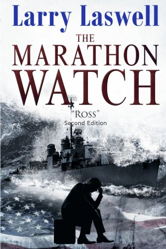 The Marathon Watch: Ross (Volume 1): Larry Laswell
