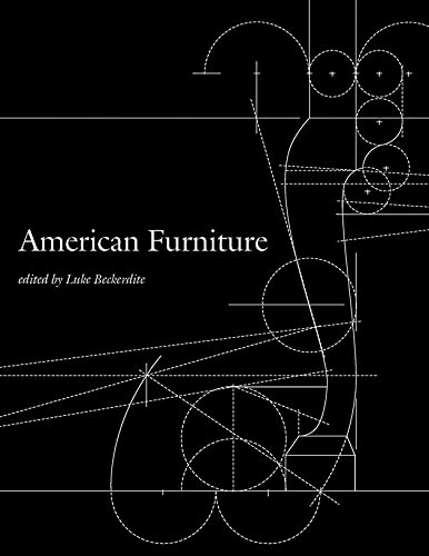 American Furniture 2017 (American Furniture Annual) 9780986385728 Acknowledged as the journal of record in its field, American Furniture presents new research on furniture design, use, production, and a