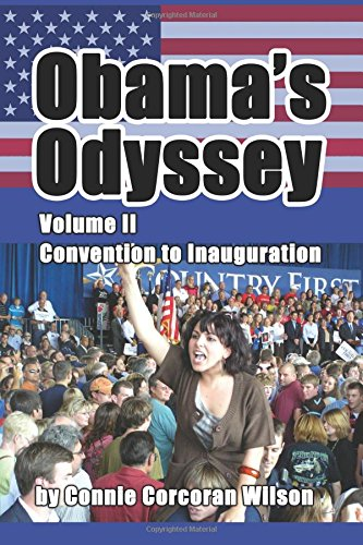 9780986389818: Obama's Odyssey, Vol. II: Convention to Inauguration