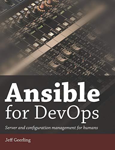 9780986393419: Ansible for DevOps: Server and configuration management for humans