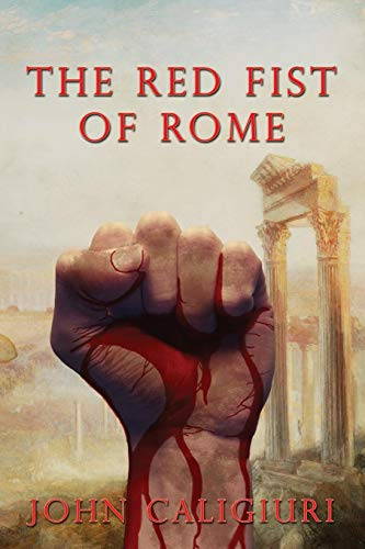 9780986397578: The Red Fist of Rome