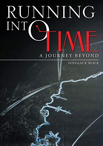 9780986397905: Running into Time: A Journey Beyond