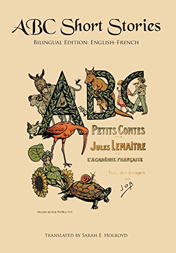 9780986400629: ABC Short Stories: Bilingual Edition: English-French