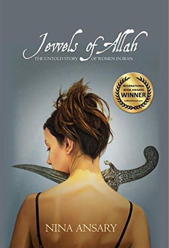 9780986406409: Jewels of Allah: The Untold Story of Women in Iran