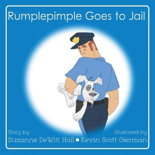 Rumplepimple Goes to Jail (Paperback or Softback)