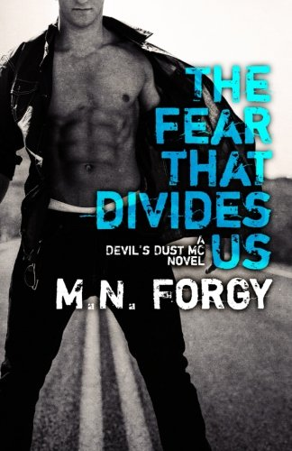 9780986411700: The Fear That Divides Us (The Devil's Dust) (Volume 3)