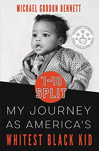 9780986416200: 7-10 Split:: My Journey As America's Whitest Black Kid