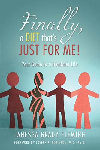9780986423901: Finally, a diet that's JUST FOR ME!: Your Guide to a Healthier Life