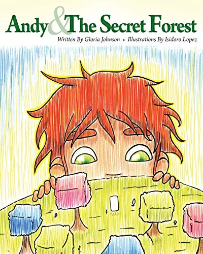 9780986430503: Andy & the Secret Forest