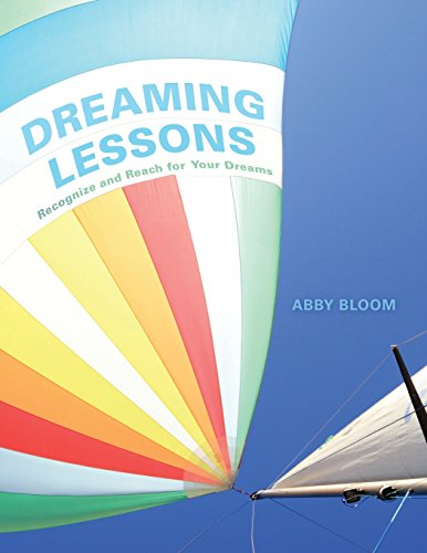 9780986431807: Dreaming Lessons: Recognize and Reach for Your Dreams