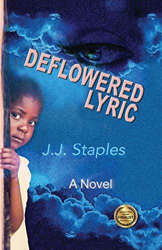 9780986434907: Deflowered Lyric: Save Our Children