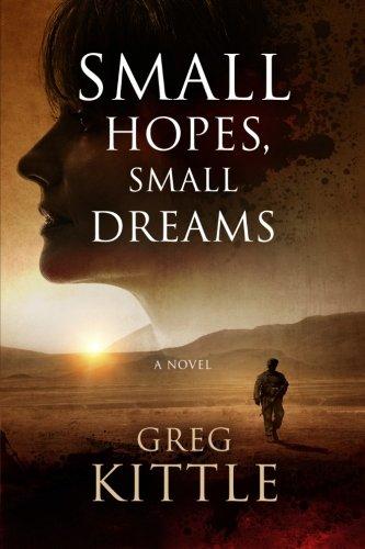 9780986442216: Small Hopes, Small Dreams
