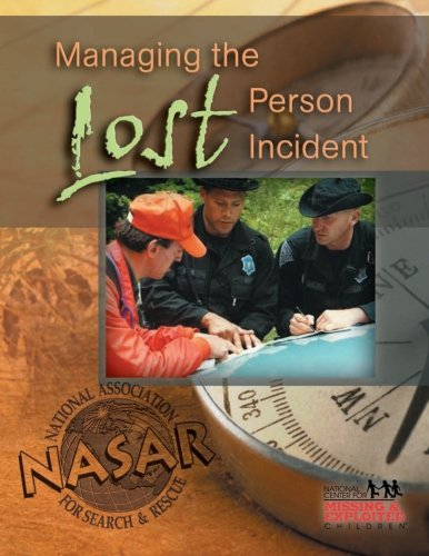 9780986444012: Managing The Lost Person Incident