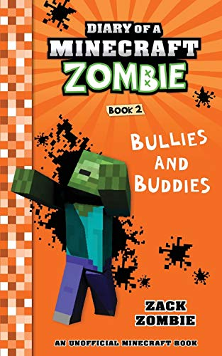 Diary of a Minecraft Zombie, Book 2: Bullies and Buddies (Paperback)