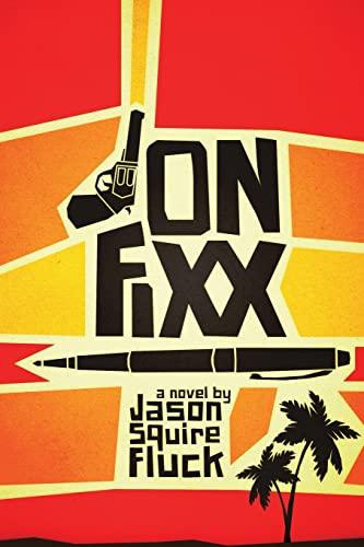 9780986445606: Jon Fixx