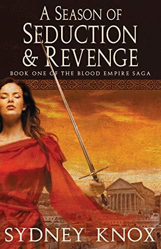 9780986446627: Blood Empire: A Season of Seduction & Revenge (Volume 1)