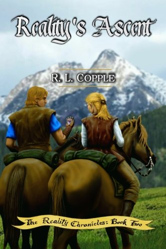 Realitys Ascent: R. L. Copple