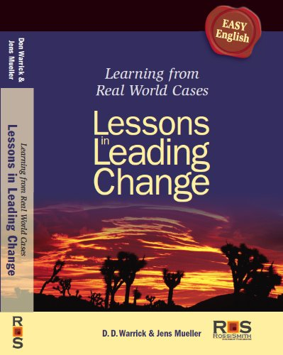9780986459702: Lessons in Leading Change - Learning from Real World Cases (hardcover) (Learning from Real World Cases)