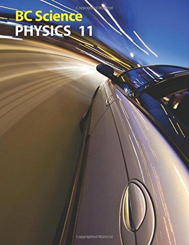 Physics 11 (BC Science): Lionel Sandner, Gordon Gore