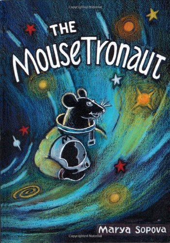 9780986480607: The MouseTronaut