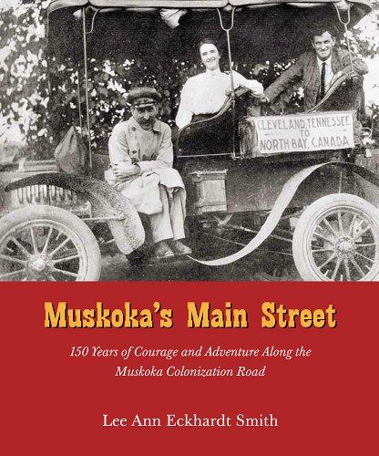 Muskoka's Main Street: 150 Years of Courage: Smith, Lee Ann