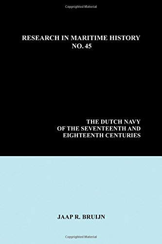 9780986497353: The Dutch Navy of the Seventeenth and Eighteenth Centuries (Research in Maritime History)
