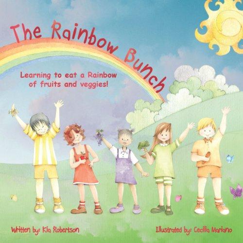 9780986500305: The Rainbow Bunch
