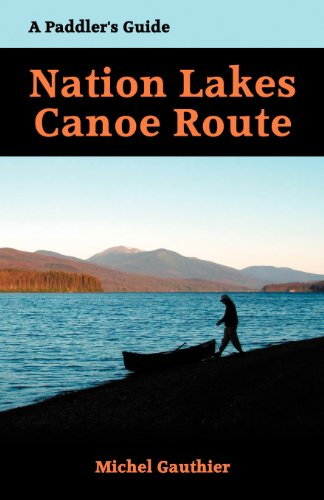 9780986509520: The Nation Lakes Canoe Route