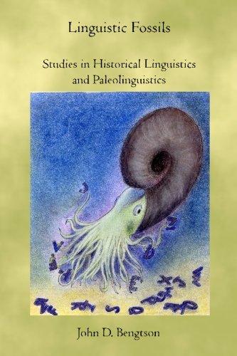 Linguistic Fossils: Bengtson, John D.