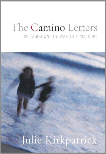 Camino Letters: Kirkpatrick, Julie