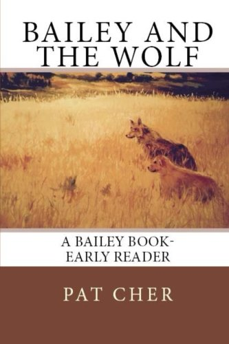 Bailey and The Wolf: Pat Cher