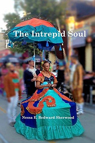 9780986525018: The Intrepid Soul