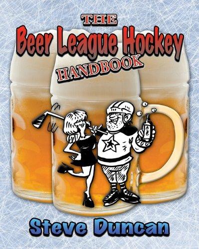 9780986541209: The Beer League Hockey Handbook