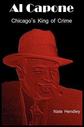 9780986542725: Al Capone: Chicago's King of Crime