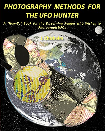 9780986562907: Photography Methods for the UFO Hunter: A