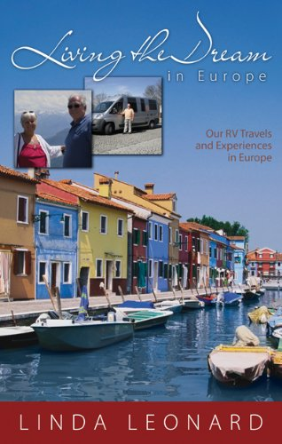 9780986568619: Living the Dream in Europe- Our RV Travels and Experiences in Europe