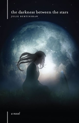 The Darkness Between the Stars: Julie Burtinshaw