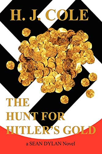 9780986583117: The Hunt for Hitler's Gold