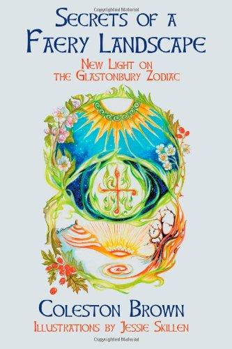 9780986591228: Secrets of a Faery Landscape: new light on the Glastonbury Zodiac