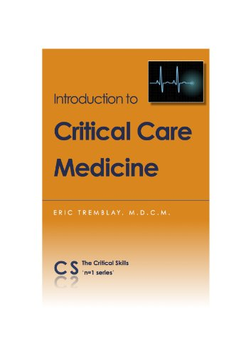 9780986601019: An Introduction to Critical Care Medicine (n=1 series)