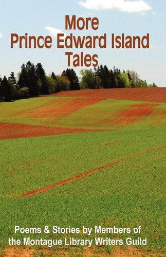 More Prince Edward Island Tales (Paperback): Montague Library Writers
