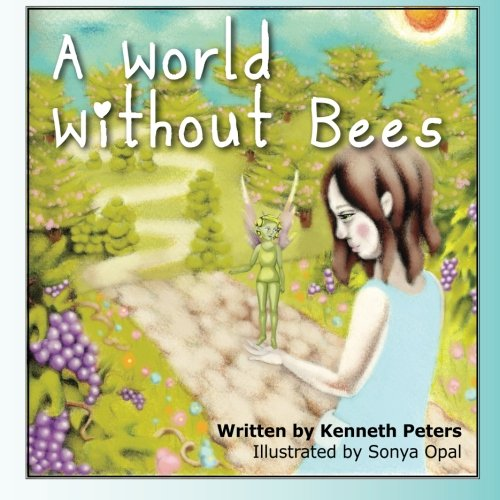9780986615818: A World Without Bees